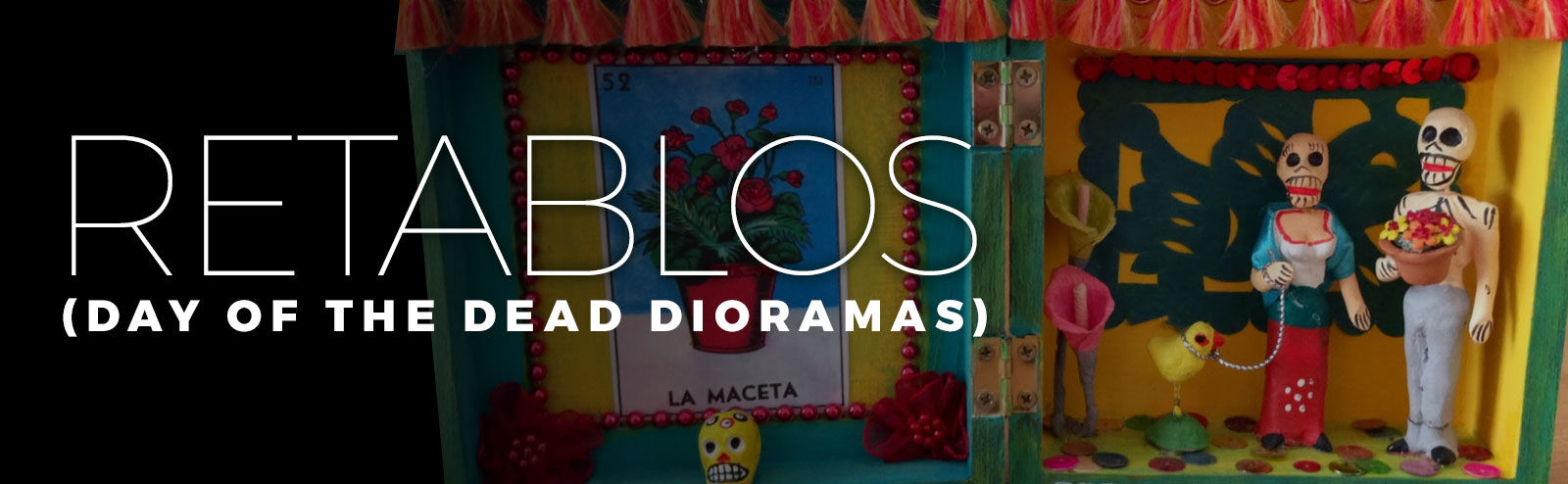 October 31 - Day of the Dead Retablos!